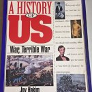 A History of US Book 6 War Terrible War Joy Hakim Homeschool Learning Nation