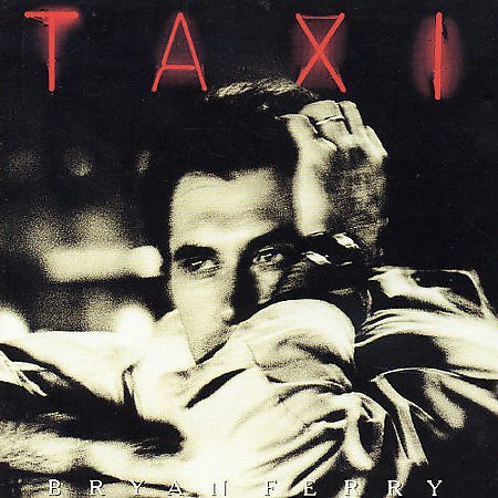 Taxi by Bryan Ferry (CD, Nov-1999, Emi/Virgin)