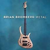 Metal by Brian Bromberg (CD, Feb-2005, Artistry)