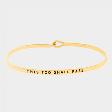 This Too Shall Pass Bracelet - gold