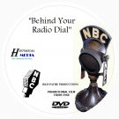BEHIND YOUR RADIO DIAL - NBC Radio Film Documentary On DVD - Narrator Ben Grauer