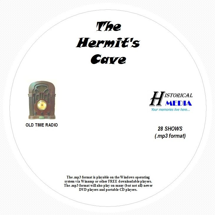 THE HERMIT'S CAVE - 28 Shows Old Time Radio In MP3 Format OTR 1 CD