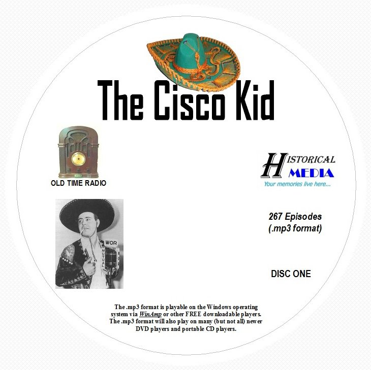 THE CISCO KID - 267 Shows Old Time Radio In MP3 Format OTR On 4 CDs