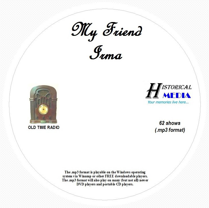 MY FRIEND IRMA - 62 Shows Old Time Radio In MP3 Format OTR On 1 CD