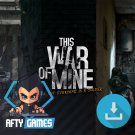 This War of Mine - PC & MAC Game - Steam Download Code - Global CD Key