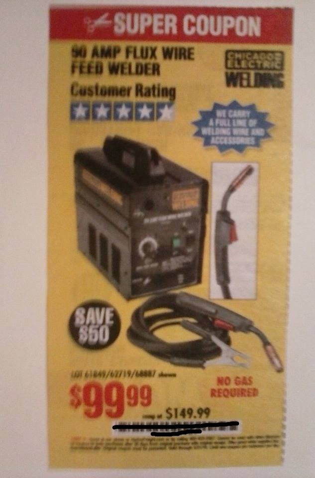 Harbor Freight Coupon For 90 AMP Flux Wire Welder. SAVE $50.00