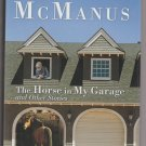 The Horse In My Garage and Other Stories Hardcover  Humor