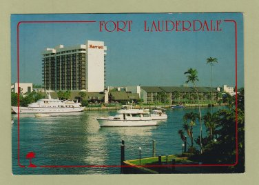 FT. LAUDERDALE POSTCARD Marriott Hotel and Marina Boat Yacht