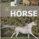 The Majestic Horse HC Book DJ Photographs Equine