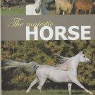 The Majestic Horse HC Book DJ Photographs Equine
