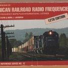 American Railroad Radio Frequencies PB Book Maps Trains Locomotives