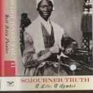 Sojourner Truth:  A Life, A Symbol HC Book With Dust Jacket Biography, History