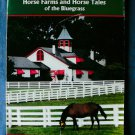 Horse Farms and Horse Tales of the Bluegrass Paperback Book Thoroughbreds