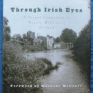 Through Irish Eyes Ireland Hard Cover Photographs Malachy McCourt
