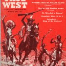 True West Vtg Magazine, February 1958 Issue, Western History, Sod House. Cattle Rustlers