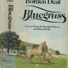 Bluegrass Vintage HC Book Horses Thoroughbreds Racing First Edition