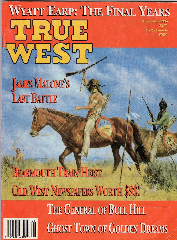 TRUE WEST Magazine, September 1994 Issue, Wyatt Earp, Rhyolite, Ghost Town