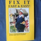 Fix It Fast & Easy PB Book Reference How-To, Odd Jobs, Cleaning, Walls, Furniture