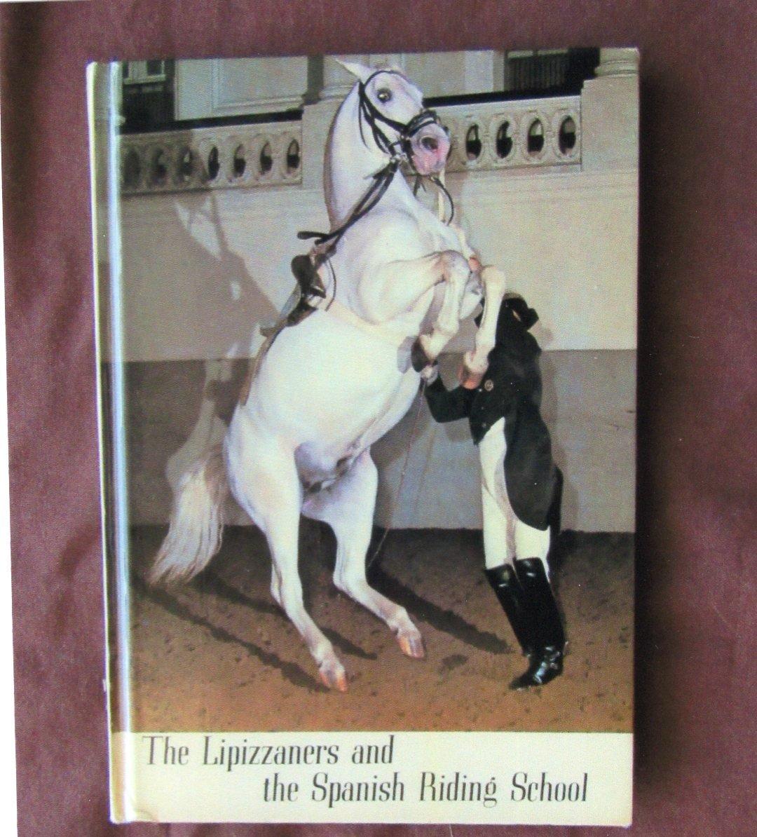 Lipizzaners and the Spanish Riding School Horses Small HC Book Horsemanship
