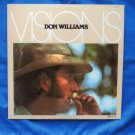 Don Williams VISIONS LP Vinyl Record Album Songs Country Music