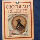 Chocolate Delights PB Book, Recipes, Creative Cuisine, Cookbook, First Printing