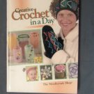 Creative Crochet In A Day HC Book, Needlecraft, Doilies, Afghans, Hats, Mittens