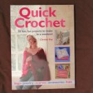 Quick Crochet PB Book Fast, Fun Projects, Scarves, Hats, Jewelry, Bags, Accessories