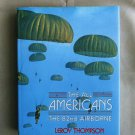 The All - Americans 82nd Airborne HC Book, History / Reference, By Leroy Thompson