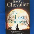 The Last Runaway Fiction PB Book By Tracy Chevalier, 2013, A Noel, Used, Good