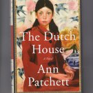 The Dutch House A Novel, HC Book With Dust Jacket, Fiction, First Edition