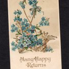 Many Happy Returns Old Antique Embossed Postcard With Blue Flowers