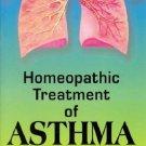 Homoeopathic Treatment of Asthma [Paperback] [Jun 30, 1999] Sivaraman, M. S.