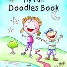 My Fun Doodles Book [Jan 01, 2014] Pegasus