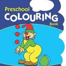 Preschool Colouring Book [Apr 19, 2010] B Jain Publishing