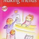 Making Friends [Jan 01, 2009] Pegasus