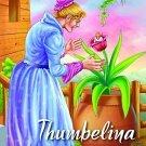Thumbelina (My Favourite Illustrated Classics) [Paperback] [Apr 01, 2008]