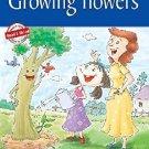 Growing Flowers [Jan 01, 2012] Pegasus