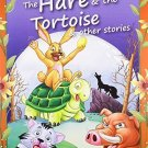 Hare & the Tortoise & Other Stories [Dec 01, 2010] Pegasus