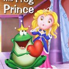 Princess and the Frog (My Favourite Illustrated Classics) [Paperback] [Apr 01