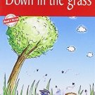 Down in the Grass: Level 3 (Read and Shine) [Dec 01, 2000] B Jain Publishing