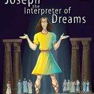 Joseph the Interpreter of Dreams [Jan 01, 2014] Pegasus