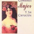 Enfermedades Comunes de la Mujer y su Curacion (Spanish Edition) [Mar 01, 200...