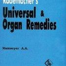 Rademachers Universal & Organ Remedies [Jun 30, 1999] Ramseyer, A. A.