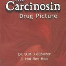Carcinosin Drug Picture [Dec 01, 1995] Foubister, Dr D. M. and Bon Hoa, J. Hui