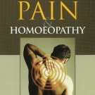 Back Pain & Homoeopathy [Jan 01, 2001] Khokhar, P. S.