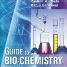 Guide to Bio-Chemistry [Jun 30, 2004] Rashmi A. Joshi