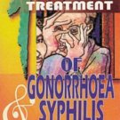 Homoeopathy in the Treatment of Gonorrhoea & Syphilis [Paperback] [Jun 30, `