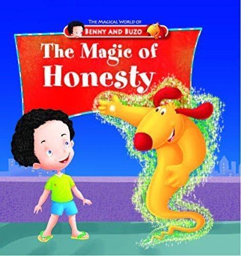 Magic of Honesty (Magical World of Benny & Buzo Series) [Dec 01, 2012] Pegasus
