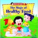 Magic of Healthy Food (Magical World of Benny & Buzo Series) [Dec 01, 2012]