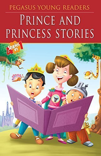 Prince & Princess Stories: Level 3 [Jul 09, 2013] Pegasus